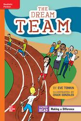 Reading Wonders Leveled Reader The Dream Team: Approaching Unit 1 Week 2 Grade 4