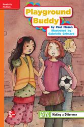 Reading Wonders Leveled Reader Playground Buddy: Approaching Unit 3 Week 2 Grade 4