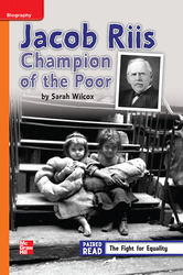 Reading Wonders Leveled Reader Jacob Riis: Champion of the Poor: Approaching Unit 3 Week 3 Grade 4
