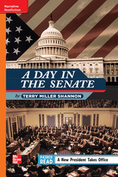 Reading Wonders Leveled Reader A Day in the Senate: Approaching Unit 4 Week 1 Grade 4