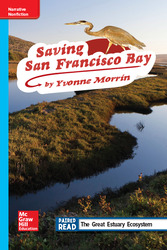 Reading Wonders Leveled Reader Saving San Francisco Bay: On-Level Unit 2 Week 3 Grade 4