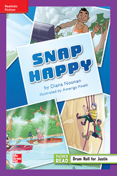 Reading Wonders Leveled Reader Snap Happy: ELL Unit 5 Week 1 Grade 5