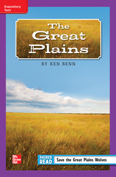 Reading Wonders Leveled Reader The Great Plains: ELL Unit 5 Week 5 Grade 5