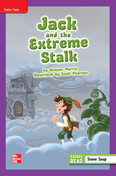 Reading Wonders Leveled Reader Jack and the Extreme Stalk: ELL Unit 1 Week 1 Grade 4