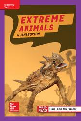 Reading Wonders Leveled Reader Extreme Animals: ELL Unit 2 Week 4 Grade 4