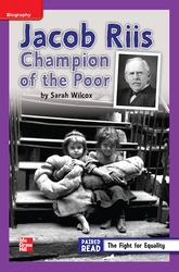 Reading Wonders Leveled Reader Jacob Riis: Champion of the Poor: ELL Unit 3 Week 3 Grade 4