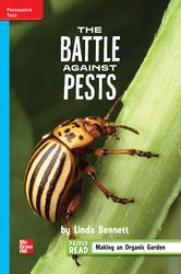 Reading Wonders Leveled Reader The Battle Against Pests: On-Level Unit 3 Week 5 Grade 4