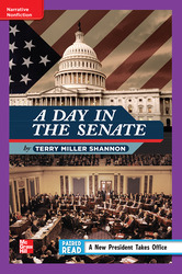Reading Wonders Leveled Reader A Day in the Senate: ELL Unit 4 Week 1 Grade 4