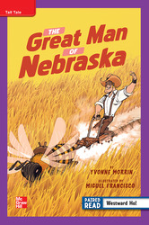 Reading Wonders Leveled Reader The Great Man of Nebraska: ELL Unit 5 Week 2 Grade 4