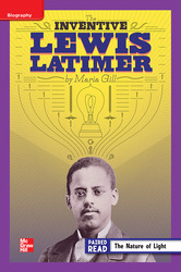 Reading Wonders Leveled Reader The Inventive Lewis Latimer: ELL Unit 5 Week 3 Grade 4