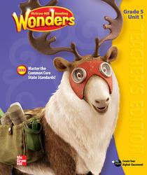 Reading Wonders, Grade 5, Teacher Edition Volume 1