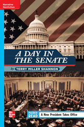 Reading Wonders Leveled Reader A Day in the Senate: On-Level Unit 4 Week 1 Grade 4