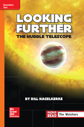 Reading Wonders Leveled Reader Looking Further: The Hubble Telescope: Approaching Unit 5 Week 4 Grade 6