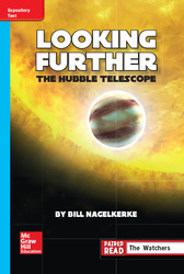 Reading Wonders Leveled Reader Looking Further: The Hubble Telescope: On-Level Unit 5 Week 4 Grade 6