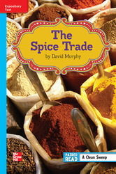 Reading Wonders Leveled Reader The Spice Trade: On-Level Unit 6 Week 1 Grade 6