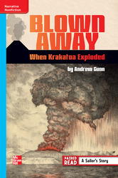 Reading Wonders Leveled Reader Blown Away: When Krakatoa Exploded: On-Level Unit 6 Week 2 Grade 6