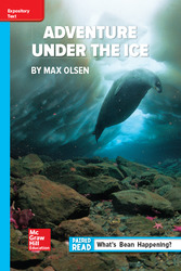 Reading Wonders Leveled Reader Adventure Under the Ice: On-Level Unit 6 Week 3 Grade 6