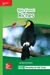 Reading Wonders Leveled Reader Rain-Forest Riches: Beyond Unit 1 Week 3 Grade 6