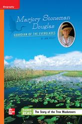 Reading Wonders Leveled Reader Marjory Stoneman Douglas: Guardian of the Everglades: Approaching Unit 6 Week 4 Grade 5