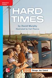 Reading Wonders Leveled Reader Hard Times: On-Level Unit 5 Week 2 Grade 5