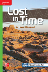 Reading Wonders Leveled Reader Lost in Time: Beyond Unit 2 Week 1 Grade 6