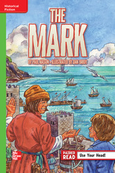 Reading Wonders Leveled Reader The Mark: Beyond Unit 2 Week 4 Grade 6