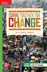 Reading Wonders Leveled Reader Coming Together for Change: Beyond Unit 3 Week 3 Grade 6