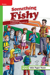 Reading Wonders Leveled Reader Something Fishy: Beyond Unit 4 Week 3 Grade 6