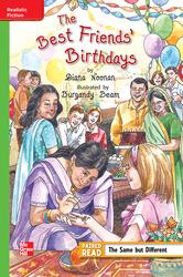 Reading Wonders Leveled Reader The Best Friends' Birthday: Beyond Unit 4 Week 4 Grade 6