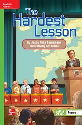 Reading Wonders Leveled Reader The Hardest Lesson: Beyond Unit 4 Week 5 Grade 6