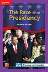 Reading Wonders Leveled Reader The Race for the Presidency: ELL Unit 2 Week 3 Grade 3