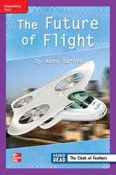 Reading Wonders Leveled Reader Future of Flight: ELL Unit 4 Week 4 Grade 3