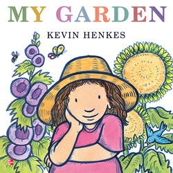 Reading Wonders Literature Big Book: My Garden Grade K