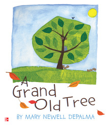 Reading Wonders Literature Big Book: A Grand Old Tree Grade K