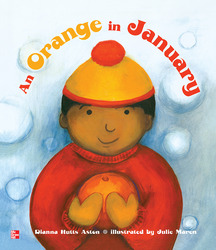 Reading Wonders Literature Big Book: An Orange in January Grade K