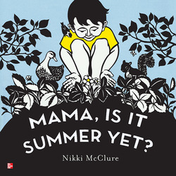 Reading Wonders Literature Big Book: Mama, Is It Summer Yet? Grade K
