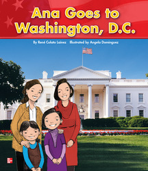 Reading Wonders Literature Big Book: Anna Goes to Washington D.C. Grade K