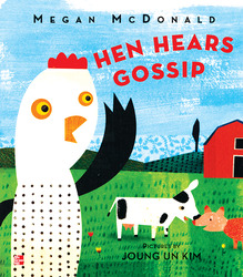 Reading Wonders Literature Big Book: Hen Hears Gossip Grade K