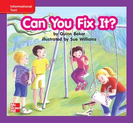 Reading Wonders Leveled Reader Can You Fix It?: ELL Unit 4 Week 3 Grade K