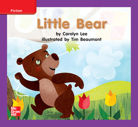 Reading Wonders Leveled Reader Little Bear: ELL Unit 6 Week 1 Grade K