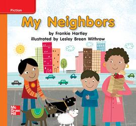 Reading Wonders Leveled Reader My Neighbors: Approaching Unit 4 Week 2 Grade K