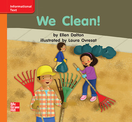Reading Wonders Leveled Reader We Clean!: Approaching Unit 4 Week 3 Grade K