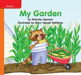 Reading Wonders Leveled Reader My Garden: Approaching Unit 5 Week 1 Grade K