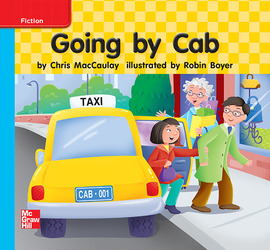 Reading Wonders Leveled Reader Going by Cab: On-Level Unit 3 Week 3 Grade K