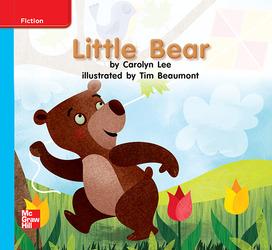 Reading Wonders Leveled Reader Little Bear: On-Level Unit 6 Week 1 Grade K