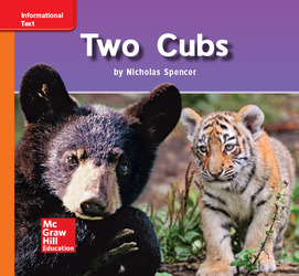 Reading Wonders Leveled Reader Two Cubs: Approaching Unit 7 Week 1 Grade K