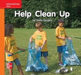 Reading Wonders Leveled Reader Help Clean Up: Approaching Unit 10 Week 3 Grade K