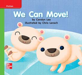 Reading Wonders Leveled Reader We Can Move!: Beyond Unit 1 Week 2 Grade K
