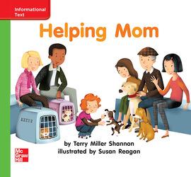 Reading Wonders Leveled Reader Helping Mom: Beyond Unit 4 Week 3 Grade K