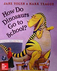Reading Wonders Literature Big Book: Do Dinosaurs Go to School? Grade K